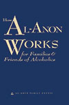 How Al-Anon Works for Family and Friends of Alcoholics