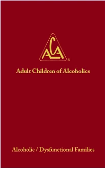 Adult Children of Alcoholics Fellowship Text (Hardcover)