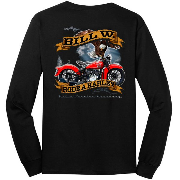 Bill W. Rode a Harley (New Design) Long Sleeve