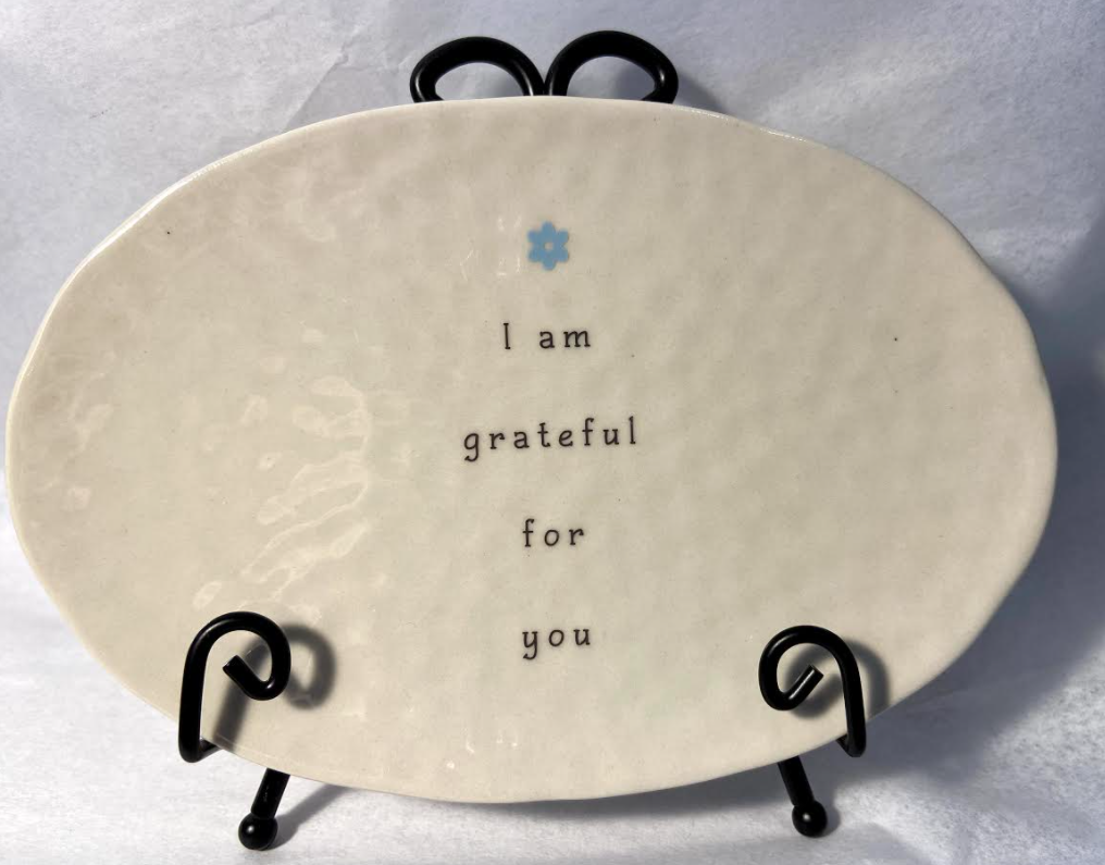 I Am Grateful For You Ceramic Plate and Stand