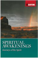 Spiritual Awakenings - Journeys of the Spirit