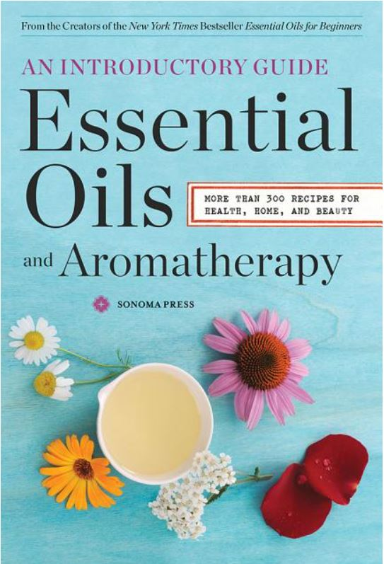 Essential Oils and Aromatherapy: An Introductory Guide