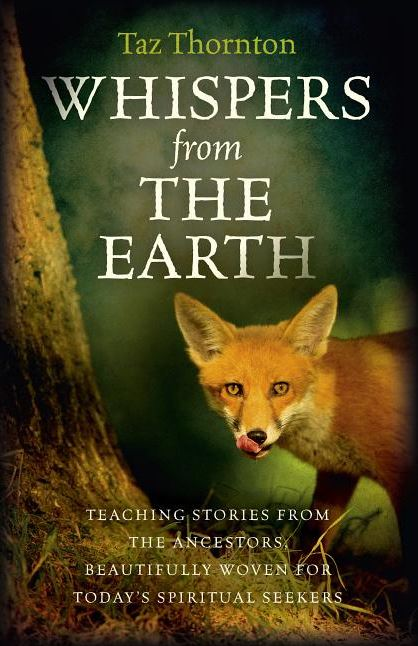 Whispers from the Earth: Teaching Stories from the Ancestors