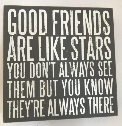 Good Friends are Like Stars Box Sign