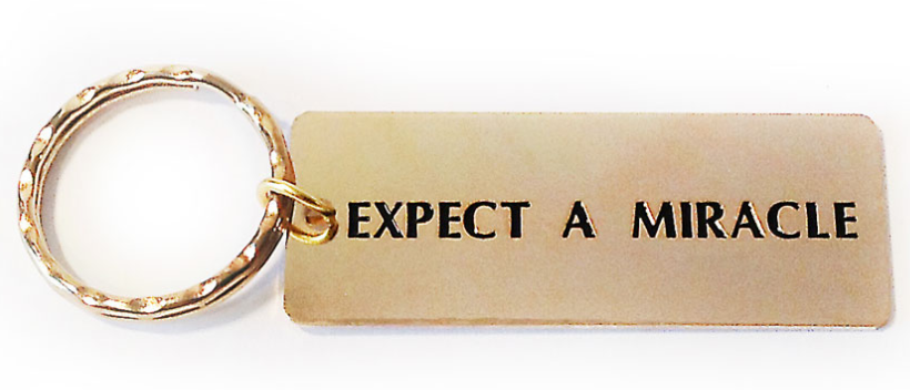 Expect a Miracle Metal Keyring