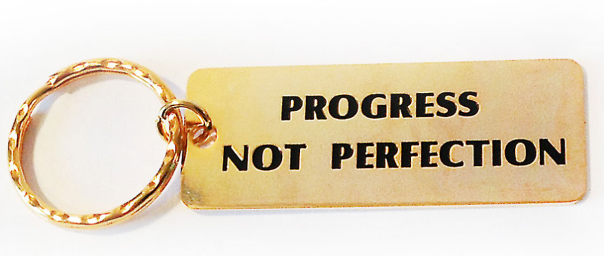 Progress Not Perfection Metal Keyring