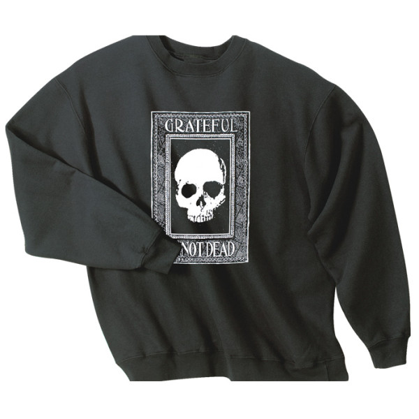 Grateful I'm Not Dead Crew Sweatshirt