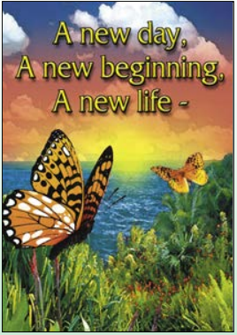 A New Day, A New Beginning, A New Life Card
