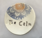 """Be Calm"" Ceramic Trinket Dish - Mandala"