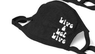 Live and Let Live Cloth Face Mask - BLACK