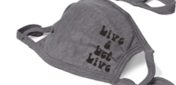 Live and Let Live Cloth Face Mask - GREY