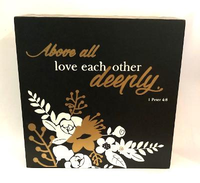 Above All Love Each Other Box Sign