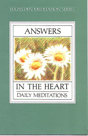 Answers in the Heart Daily Meditations for Recovery Sex Addict.