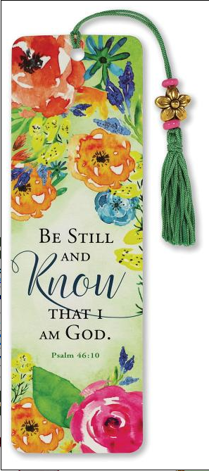 Be Still and Know Floral Bookmark