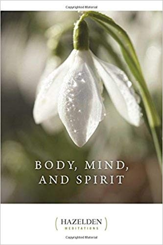 Body Mind and Spirit - Daily Meditations