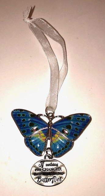 If Nothing Changed Butterfly Ornament