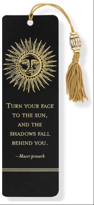 Turn Your Face to the Sun Bookmark