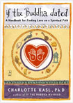 If the Buddha Dated - A Handbook for Finding Love