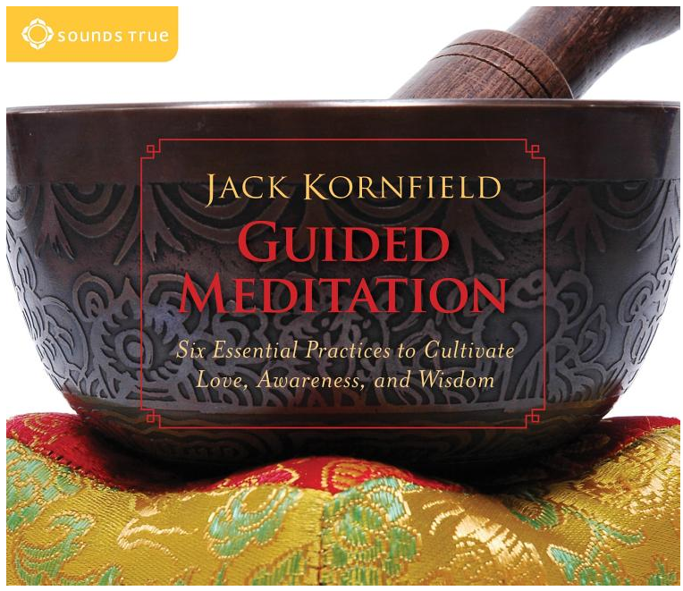 Jack Kornfield: Guided Meditations
