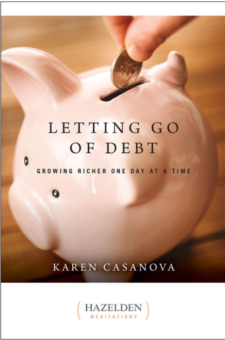 Letting Go of Debt - Growing Richer One Day at a Time