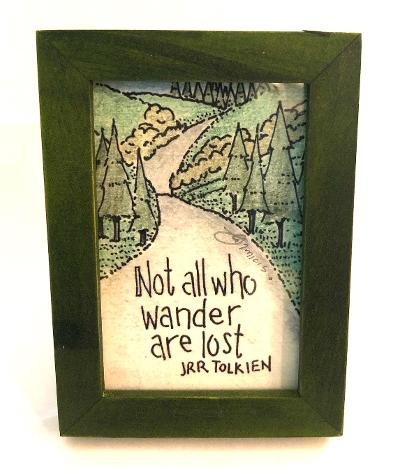 Not All Who Wander Are Lost Mini Print