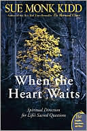 When the Heart Waits: Spiritual Direction for Life's Questions